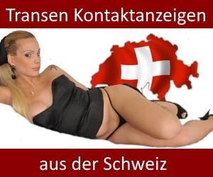 Transen Kontaktanzeigen Schweiz